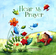 Hear My Prayer  -     By: Lee Bennett Hopkins