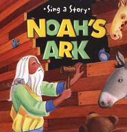 Noah's Ark, Sing A Story Series Mini Board Book   -     By: Laura Ovresat