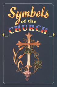 Symbols of the Church  -     By: Caroll Whittemore