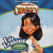 Adventures in Odyssey® Life Lessons Volume #3: Compassion  -     Edited By: Focus on the Family