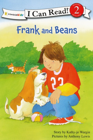 Frank and Beans  -     By: Kathy-jo Wargin     Illustrated By: Anthony Lewis