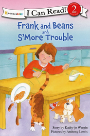 Frank and Beans and S'More Trouble  -     By: Kathy-jo Wargin     Illustrated By: Anthony Lewis
