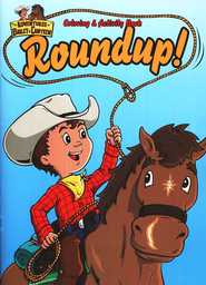The Adventures of Bailey and Canteen: Roundup!  Coloring and Activity Book  -