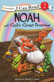 Noah and God's Great Promise  -              Illustrated By: Dennis Jones