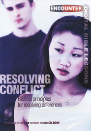Resolving Conflict, Encounter Digital Bible Lessons, Biblical  Principles for Resolving Differences   -