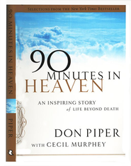 90 Minutes in Heaven, Gift Edition   -              By: Don Piper, Cecil Murphey