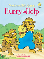Living Lights: The Berenstain Bears Hurry to Help   -              By: Stan Berenstain, Jan Berenstain, Mike Berenstain
