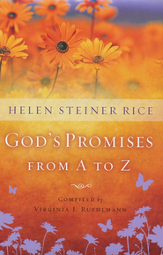 God's Promises from A to Z, repackaged edition  -              By: Helen Steiner Rice