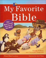 My Favorite Bible: The Best-Loved Stories of the Bible - Slightly Imperfect  -     By: Rondi DeBoer & Christine Tangvald