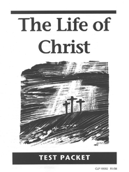 The Life of Christ Test Packet   -