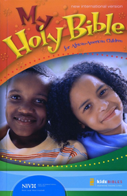 My Holy Bible for African American Children, NIV Hardcover 1984  -