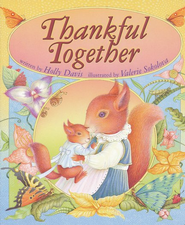 Thankful Together Board Book   -     By: Holly Davis     Illustrated By: Valerie Sokolova