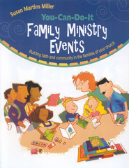 You-Can-Do-It Family Ministry Events   -     By: Susan Martins Miller