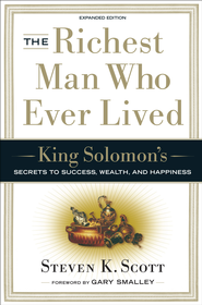 The Richest Man Who Ever Lived: King Solomon's Secrets to Success, Wealth, and Happiness - Slightly Imperfect  -              By: Steven K. Scott