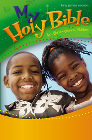 My Holy Bible for African American Children, KJV Hardcover 1984  -