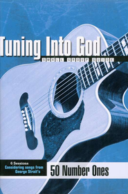 Tuning Into God: Based on Songs from George Strait's 50 Number Ones  -     By: Christian Aquino