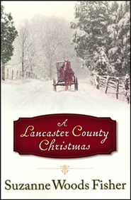 A Lancaster County Christmas - Slightly Imperfect  -