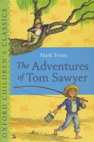 The Adventures of Tom Sawyer  -     By: Mark Twain