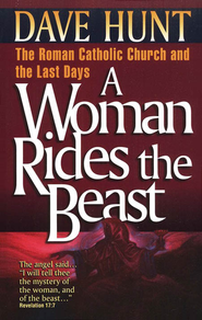 A Woman Rides the Beast   -     By: Dave Hunt