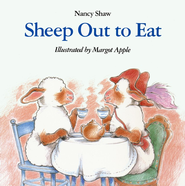 Sheep Out to Eat   -     By: Nancy Shaw