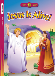 Jesus Is Alive!  -              By: Kathryn Marlin