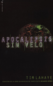 Apocalipsis Sin Velo  (Revelation Unveiled) - Slightly Imperfect  -