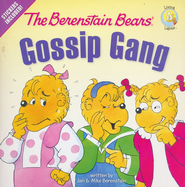 Living Lights: The Berenstain Bears Gossip Gang   -     By: Jan Berenstain, Mike Berenstain