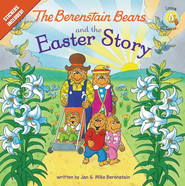 Living Lights: The Berenstain Bears and the Easter Story  -              By: Jan Berenstain, Mike Berenstain