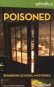 Poisoned  -              By: Kristi Holl