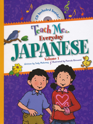 Teach Me Everyday Japanese  -     Edited By: Linda Nelson     By: Judy Mahoney, Patrick Girouard