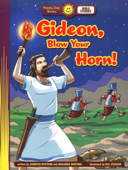 Gideon, Blow Your Horn  -              By: Jennifer Nystrom, Marjorie Redford                   Illustrated By: Bill Dickson