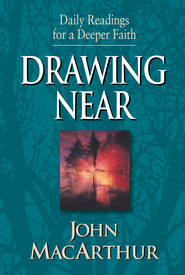 Drawing Near: Daily Readings for a Deeper Faith - eBook  -     By: John MacArthur