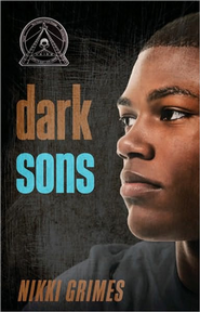 Dark Sons  -     By: Nikki Grimes