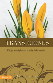 Transiciones a una Iglesia con Proposito Transitions of A Purpose Driven Church  -     By: Dan Southerland