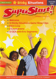 SuperStart! Sticky Situations, Teacher DVD, Volume 1, Number 1  -