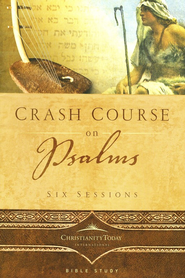 Crash Course on Psalms  -     By: Christianity Today International