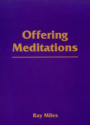 Offering Meditations   -     By: Ray Miles