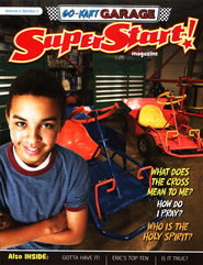 SuperStart! Go-Kart Garage, Student Magazine, Volume 2, Number 1  -