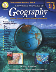 Discovering the World of Geography--Grades 4 to 5   -     By: Myrl Shireman