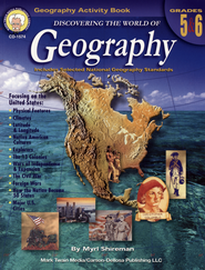 Discovering the World of Geography Grades 5-6 Focus on the United States  -     By: Myrl Shireman