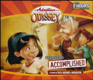 Adventure in Odyssey® #6: Mission Accomplished   -