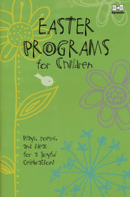 Easter Programs for Children - 2010 edition   -