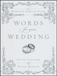 Words for Your Wedding   -     By: David Glusker, Peter Misner