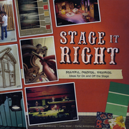 Stage It Right  -     By: Arian Armstrong, Lena Wood, Daniel Armstrong