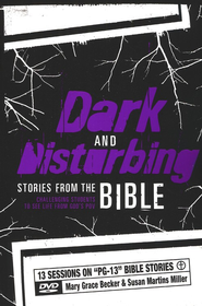 Dark and Disturbing Stories from the Bible,  Book and DVD  -     By: Mary Grace Becker, Susan Martins Miller