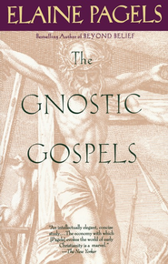 The Gnostic Gospels   -     By: Elaine Pagels