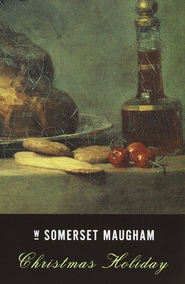 Christmas Holiday                             -     By: W. Somerset Maugham