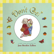 Don't Go!   -     By: Jane Breskin Zalben