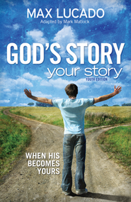 God's Story, Your Story: Youth Edition  -     By: Max Lucado