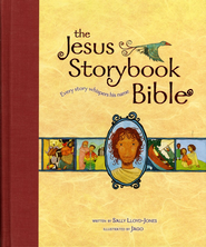 The Jesus Storybook Bible: Every Story Whispers His Name, Large Trim  -     By: Sally Lloyd-Jones     Illustrated By: Jago
